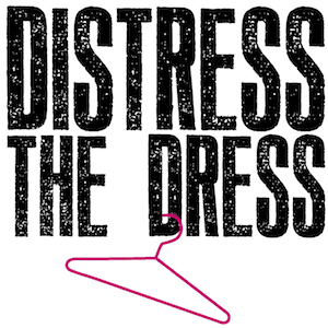 Distress The Dress