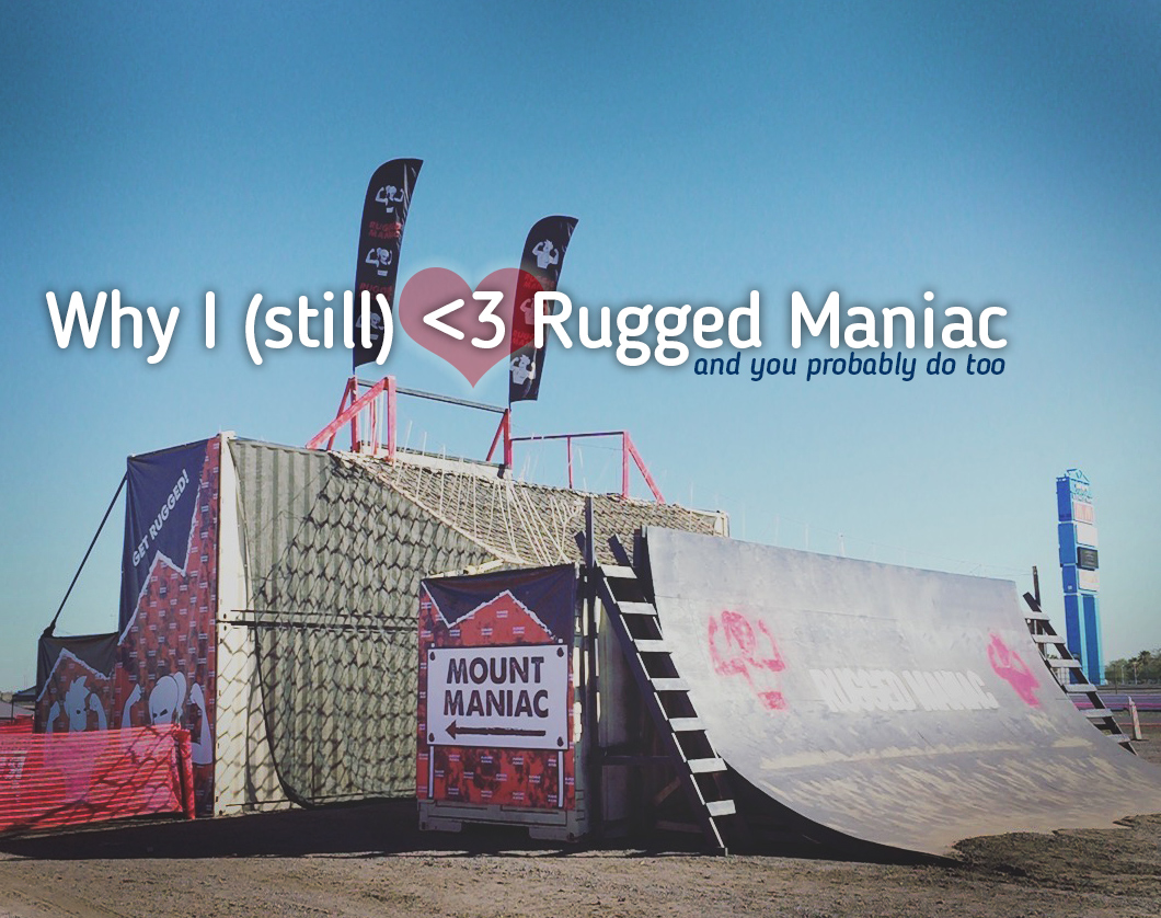 Why I (still) Love Rugged Maniac, and You Probably Do Too | Mud Run, OCR, Obstacle Course Race & Ninja Warrior Guide