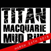 Titan Macquarie Mud Run