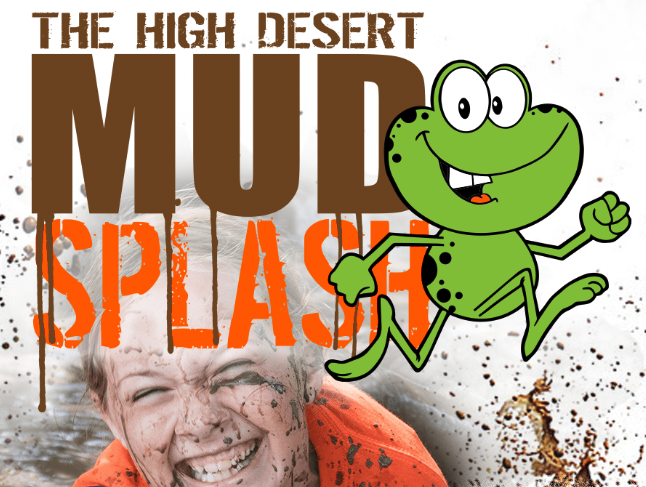 High Desert Mud Splash