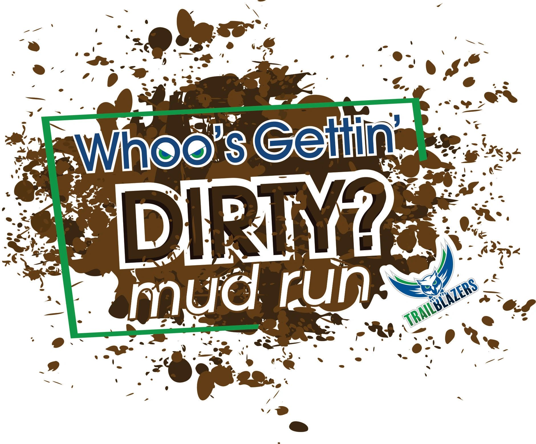 Whoos Gettin Dirty